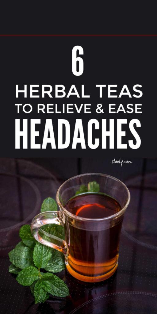 Headache Relief Herbal Teas