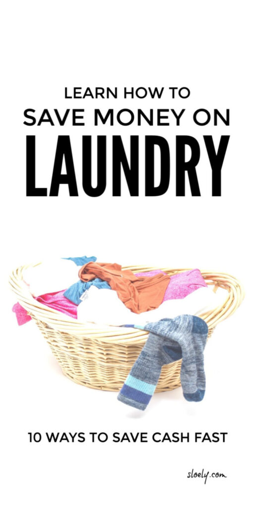 How to Save Money Fast On Laundry Tips