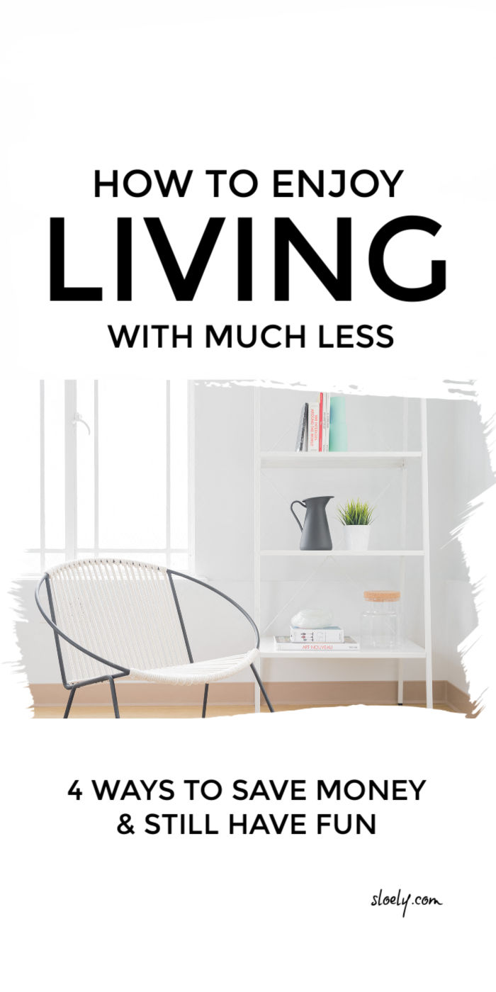 How To Live With Less And Save Money