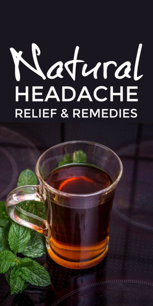 Natural Headache Relief and Remedies