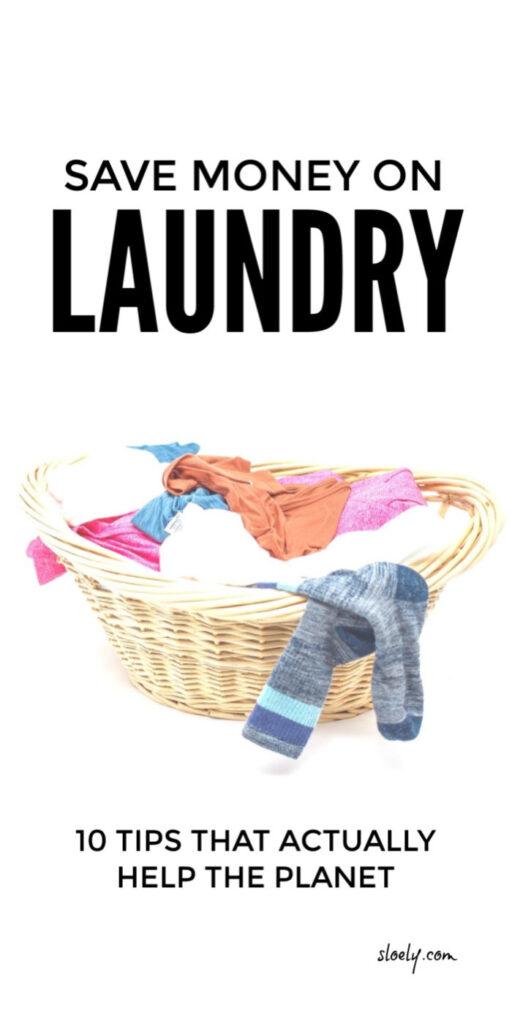 Eco Friendly Ways To Save Money On Laundry