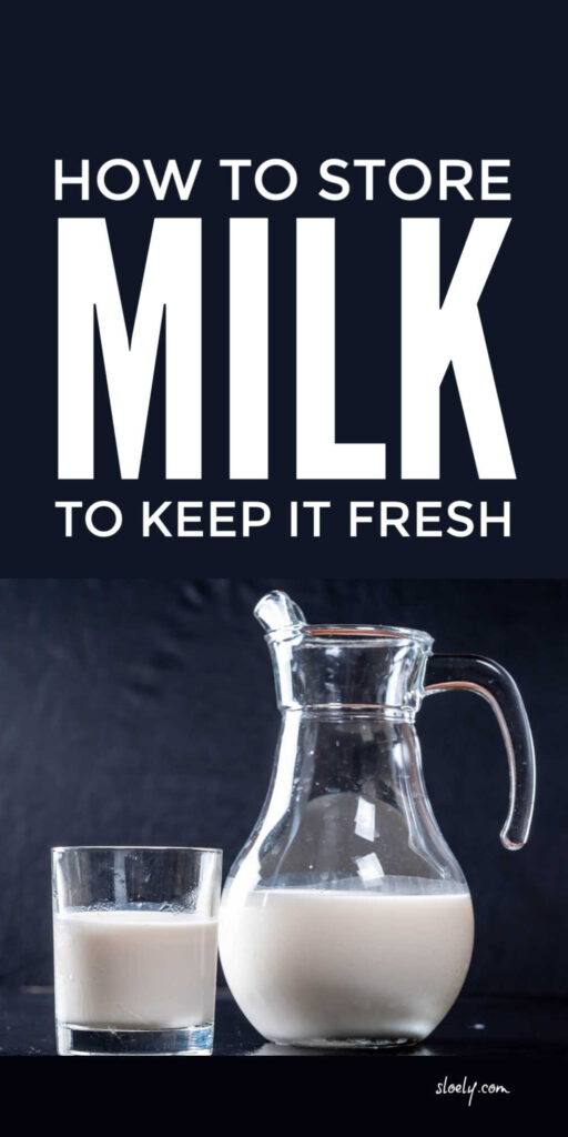 Storing Milk To Keep It Fresh
