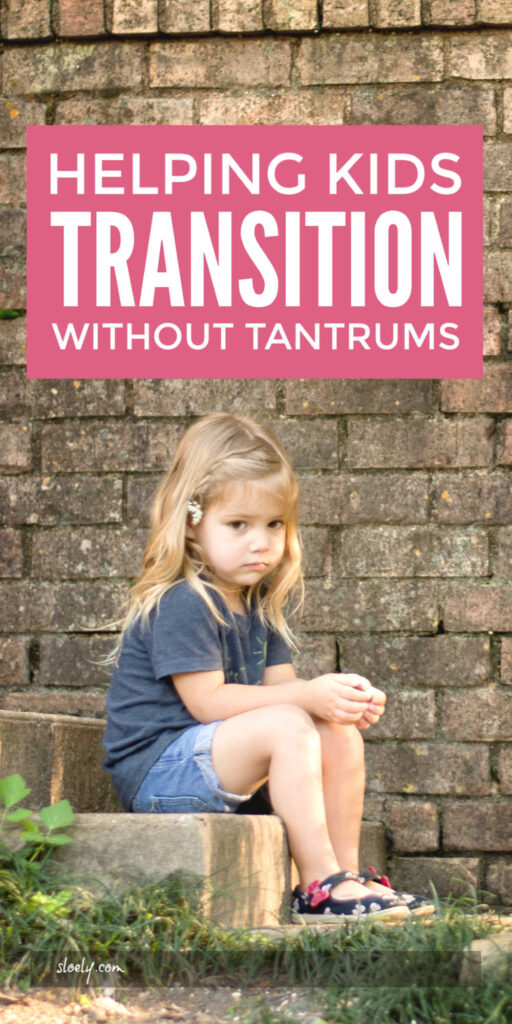 Helping Kids Transition Without Tantrums