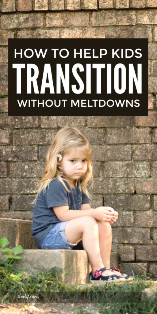How to Help Kids Transition Without Meltdowns