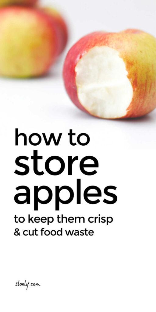 Storing Apples To Keep Them Crisp