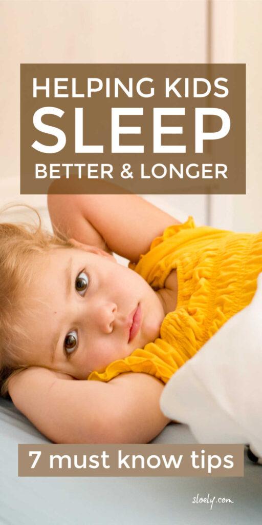 Helping Kids Sleep Better and Longer