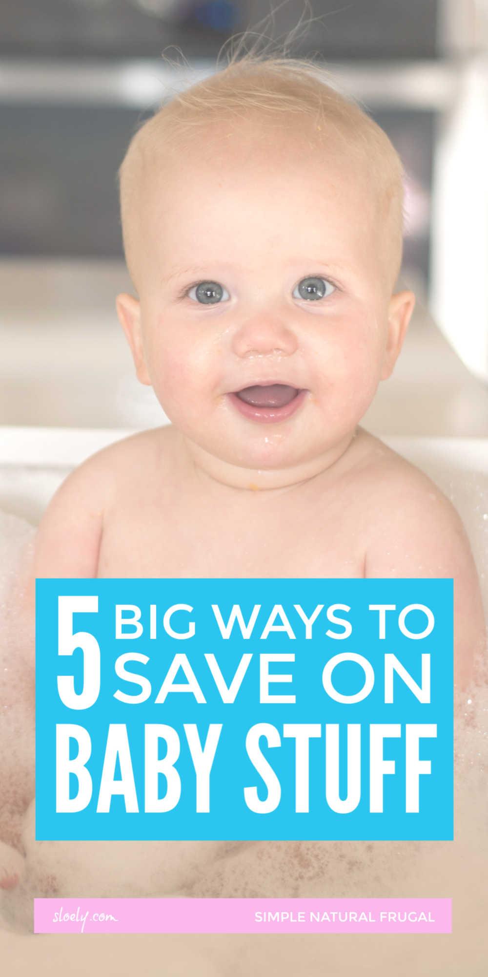 Best Ways To Save Money On Baby Stuff