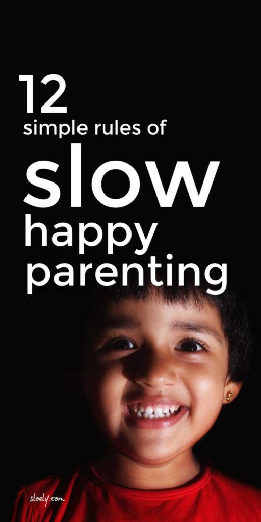 Slow Happy Parenting