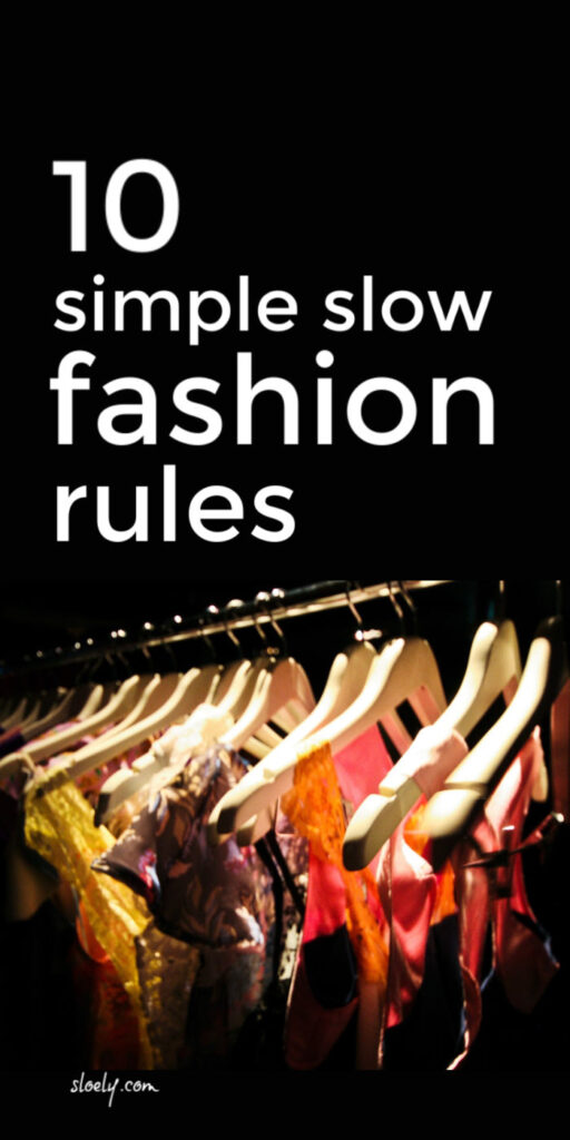 Slow Sustainable Fashion Rules