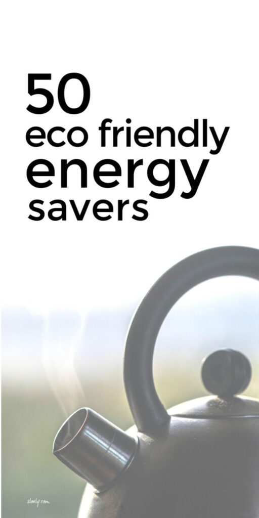 Eco Friendly Energy Savers