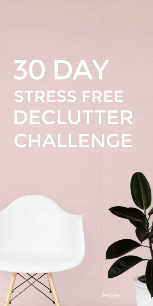 Stress Free Declutter Challenge