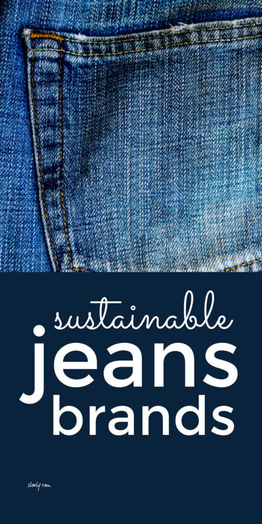 Sustainable Jeans Brands
