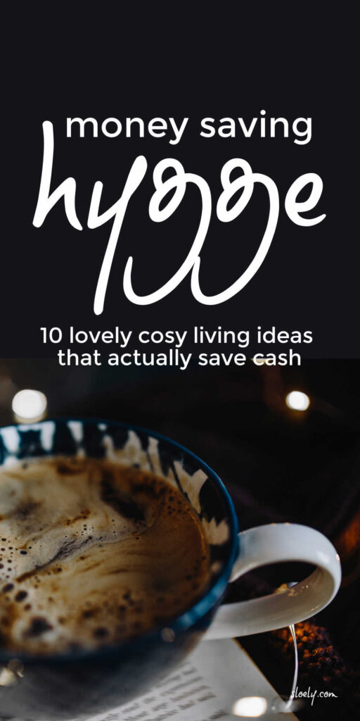 Hygge Lifestyle Ideas That Save Money