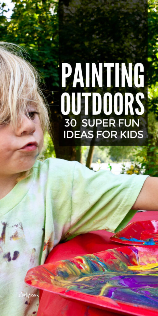 Kids Painting Ideas Outdoors