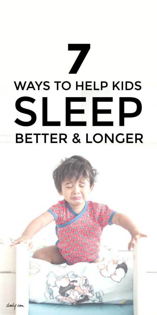 Help Kids Sleep Better and Longer