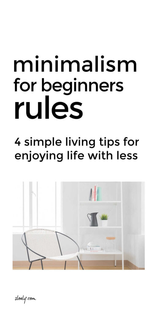 Minimalism Lifestyle Tips For Beginners