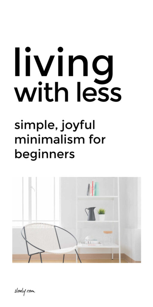 Simple Minimalism For Beginners