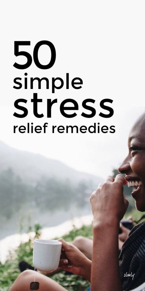 Simple Stress Relief Remedies