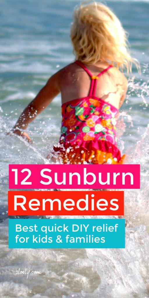 Best Quick Sunburn Remedies For Families & Kids
