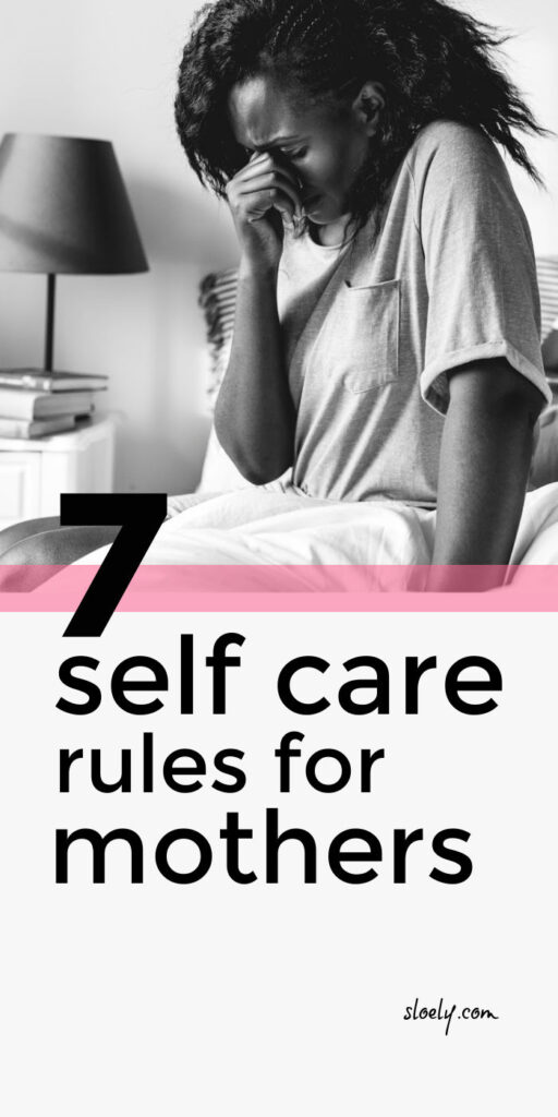 Self Care Tips For Mothers