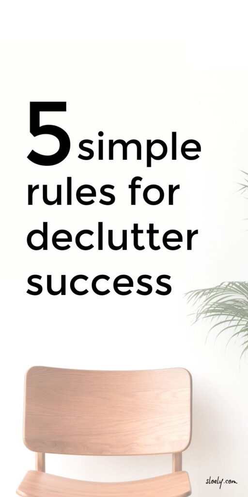Simple Rules For Declutter Success
