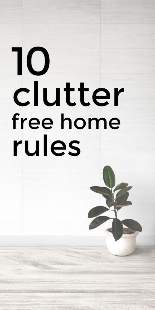 Clutter Free Home Rules