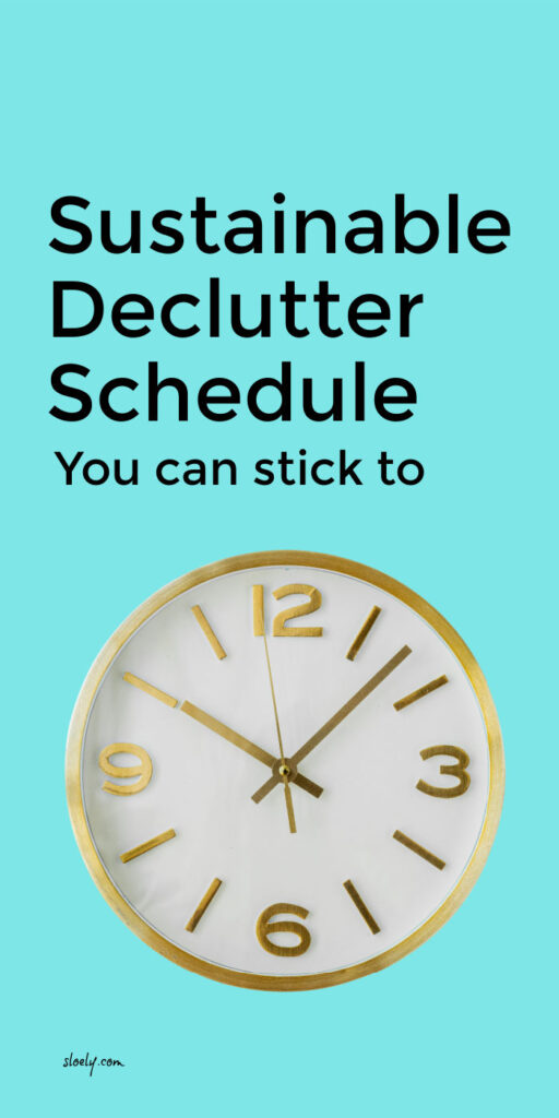 Sustainable Declutter Schedule