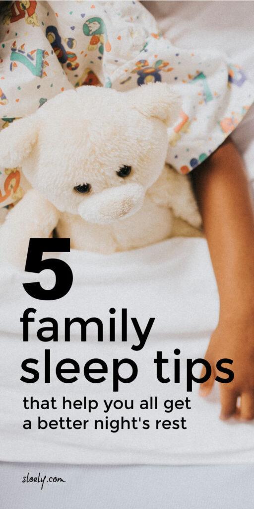 Sleep Tips For The Whole Family
