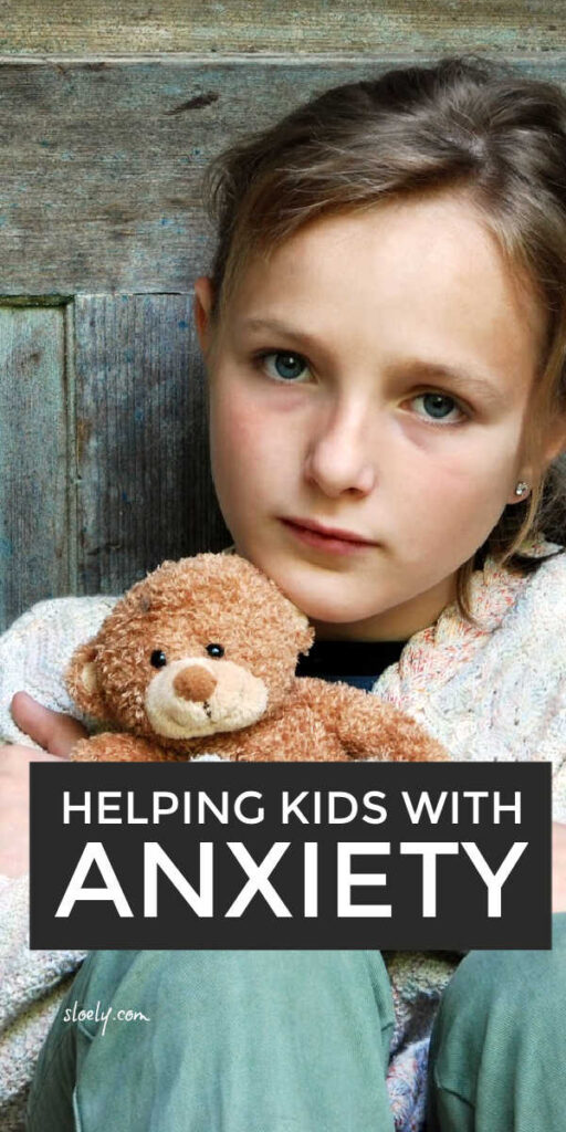 Helping Anxious Kids