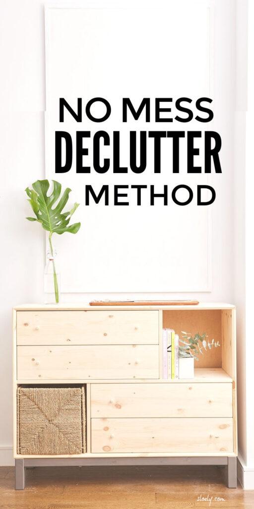 No Mess Declutter Method