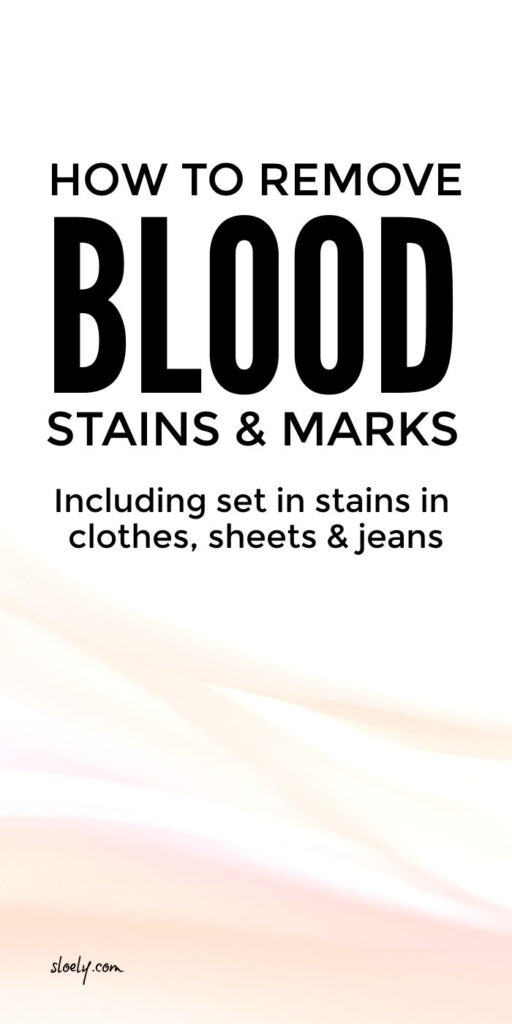 How To Remove Blood Stains