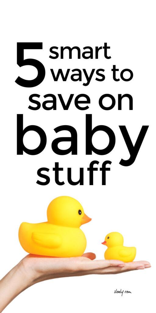 Save Money On Baby Stuff