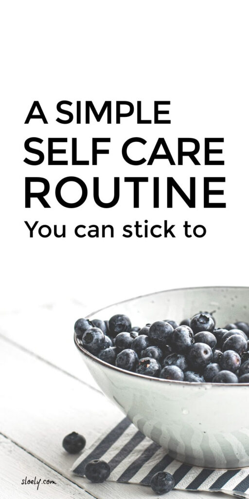 Simple Daily Self Care Routine