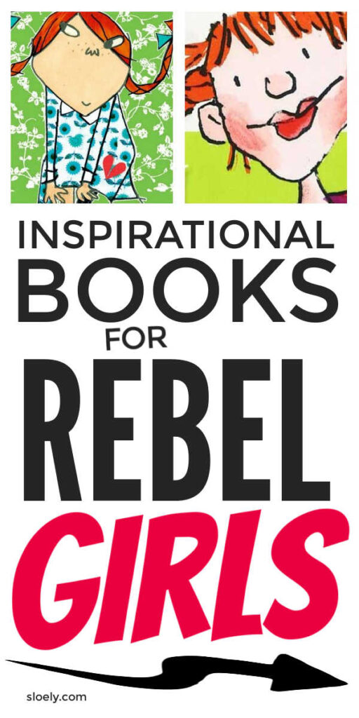 Best Kids Books For Rebel Girls
