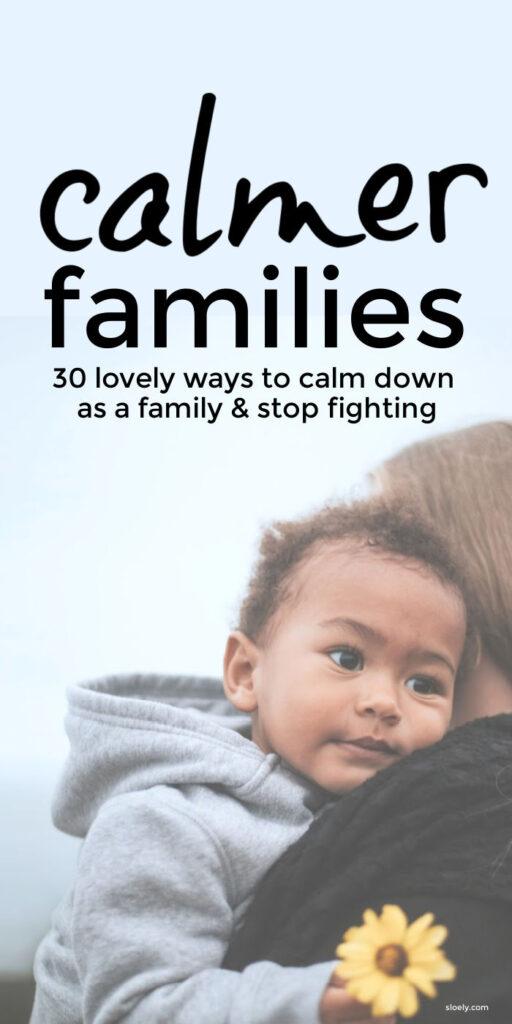 Calmer Family Life