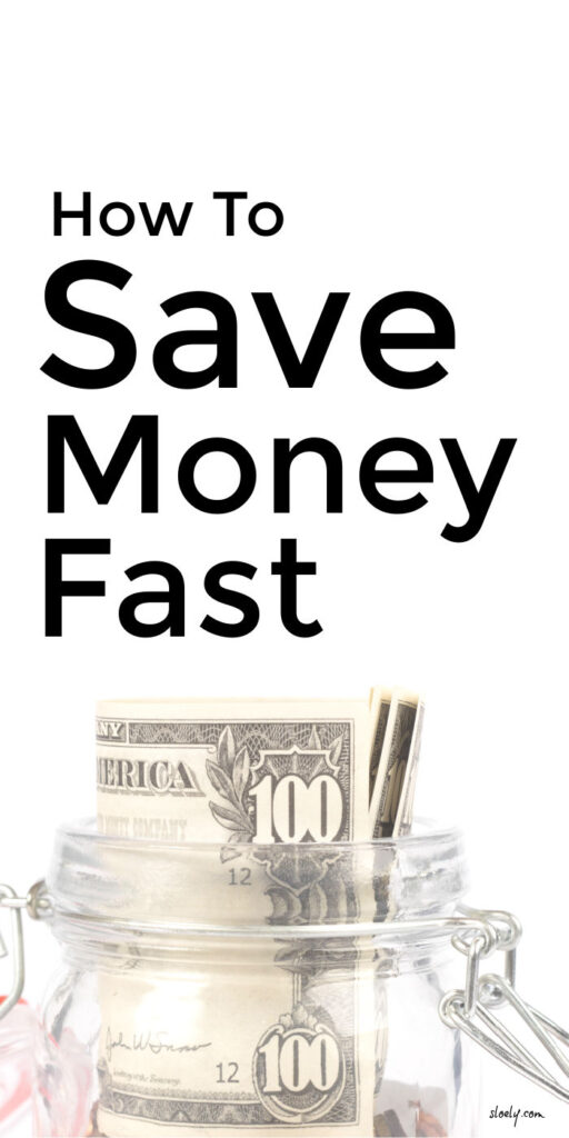 How To Save Money Fast