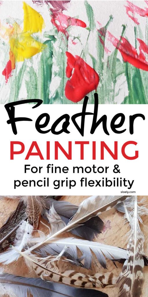 Feather Painting With Kids Fine Motor Activity For Pencil Grip Strength