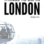 Coolest Things To Do In London