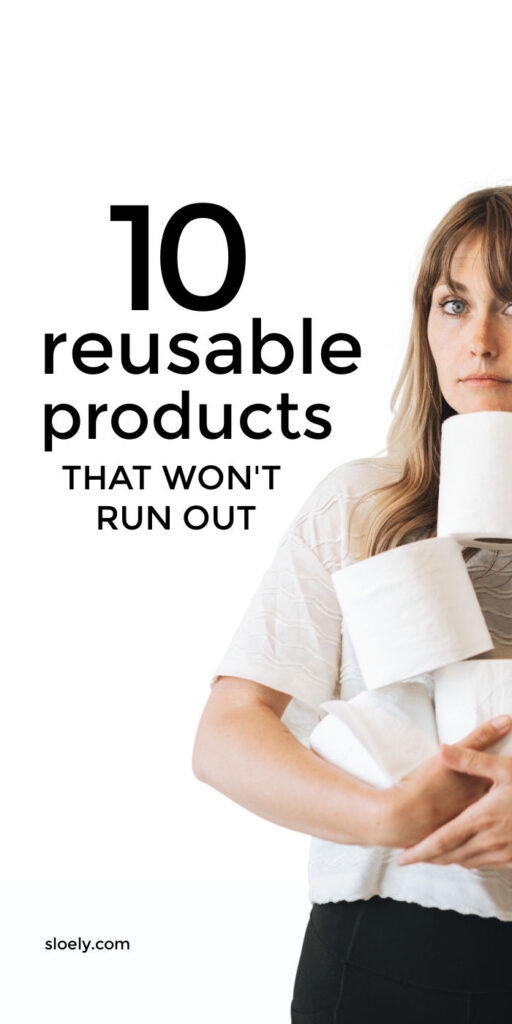 Money Saving Reusable Products