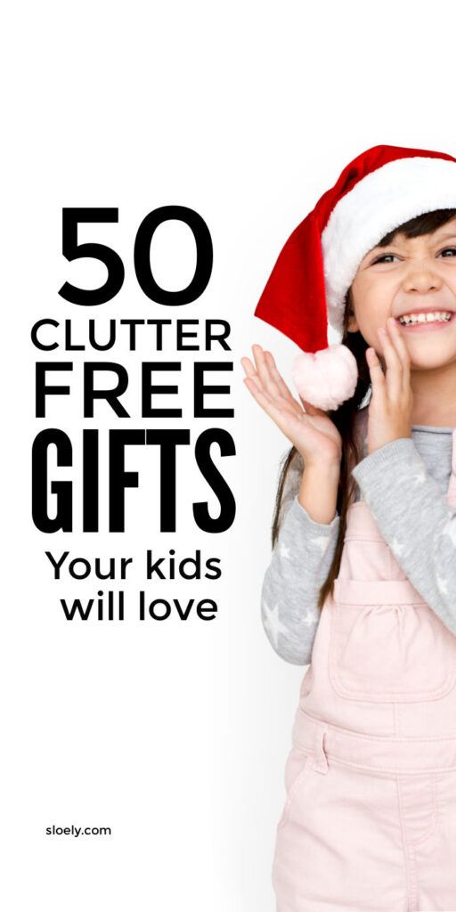 Christmas Gifts For Kids That Clutter Free