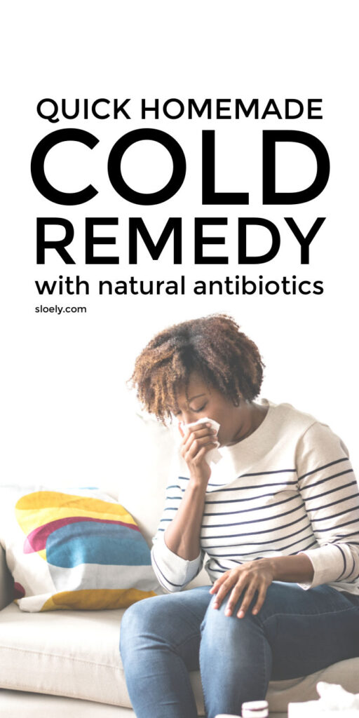 Quick Homemade Cold Remedy