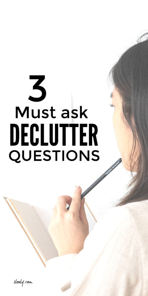 Declutter Questions To Ask