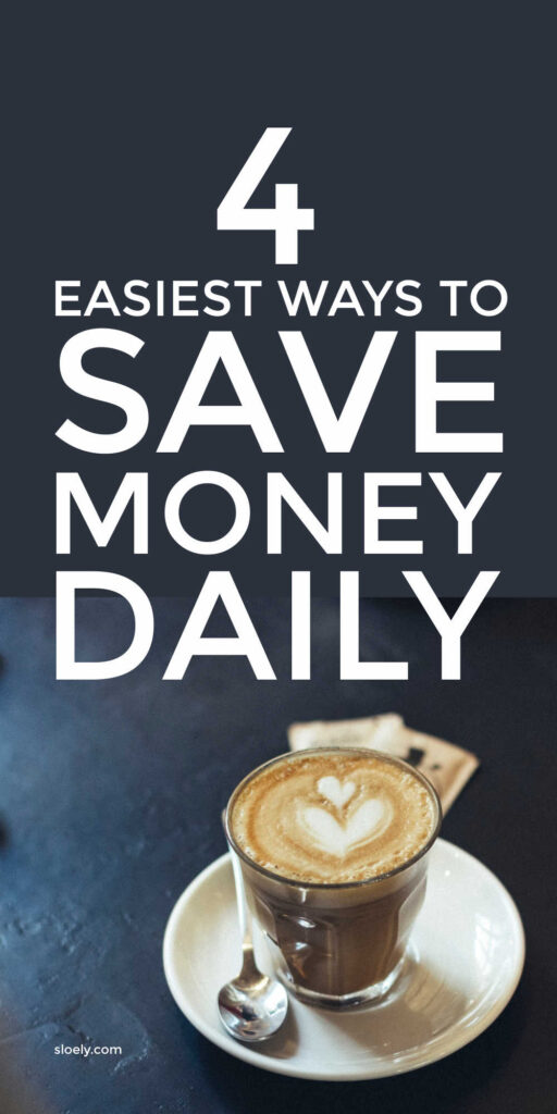 Easiest Ways To Save Money Daily