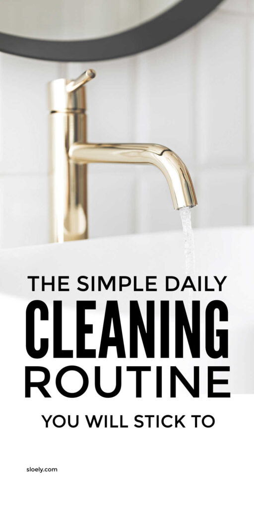 Simple Daily Cleaning Routine