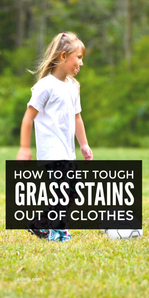 How To Get Grass Stains Out Of Clothes