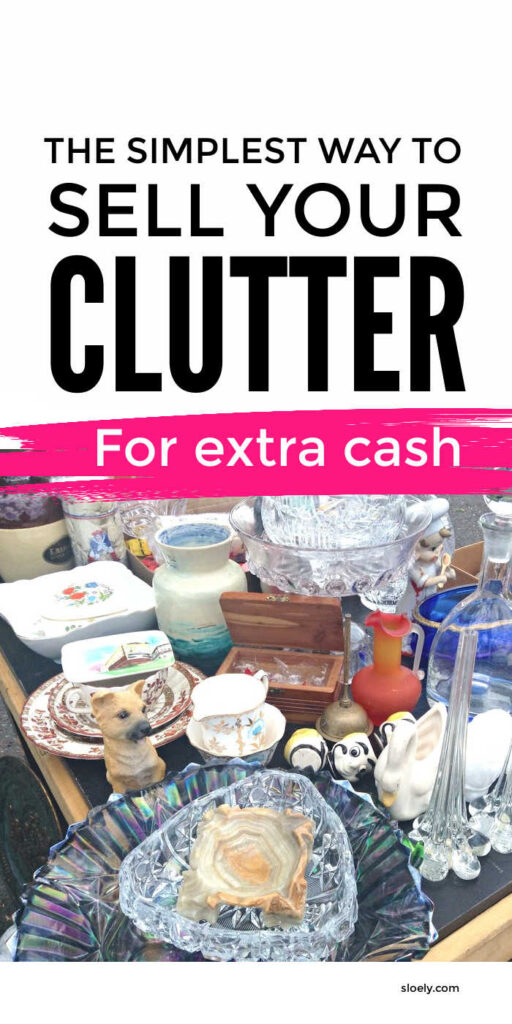 How To Sell Clutter For Extra Money Easily
