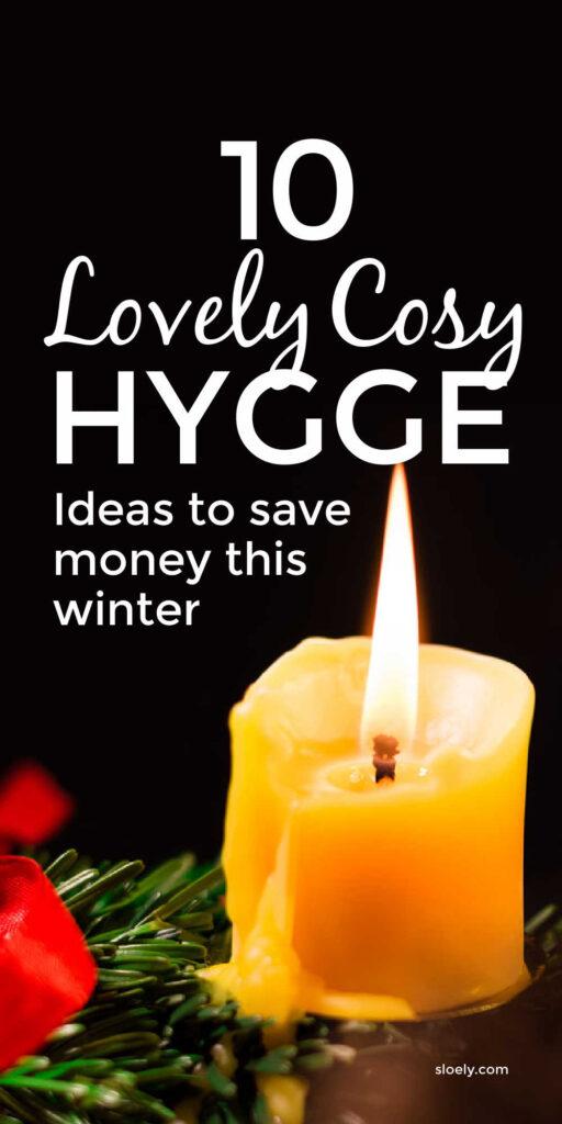 Hygge Lifestyle Ideas That Save Money