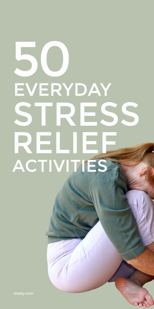 Quick stress relief activities