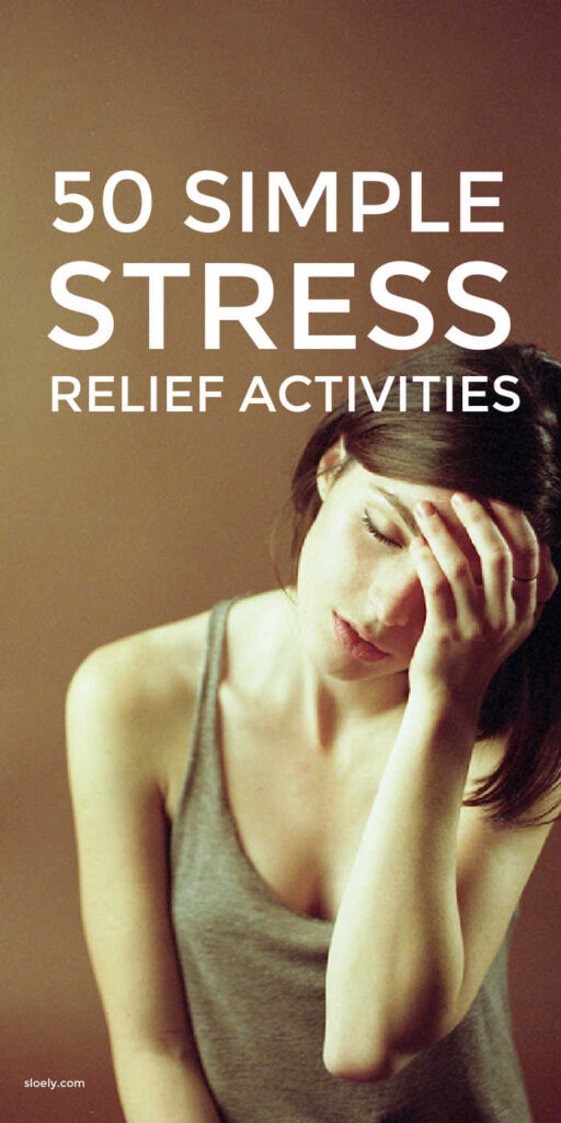 Simple stress relief activities