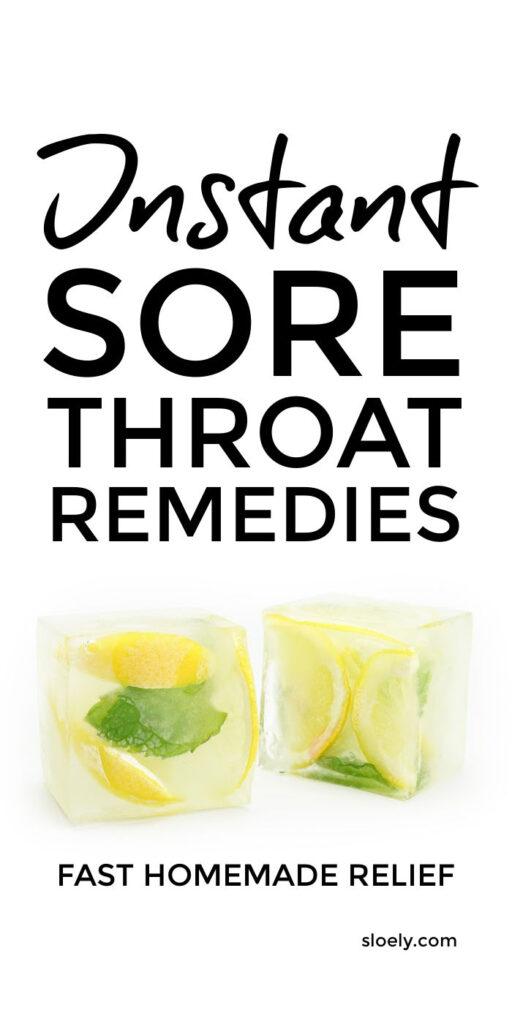Instant Relief Sore Throat Remedies